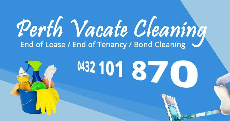 Perth Vacate Cleaning End Of Lease Vacate And Bond Cleaning
